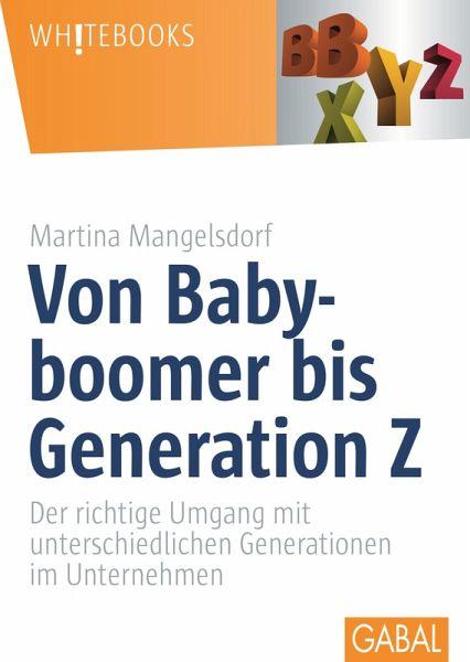 Von Babyboomer bis Generation Z (eBook, PDF) - Mangelsdorf, Martina