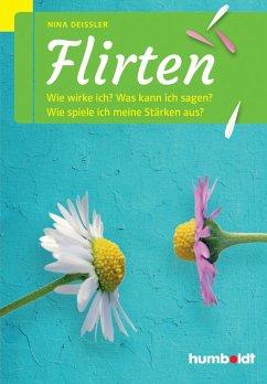 Flirten (eBook, PDF) - Deißler, Nina
