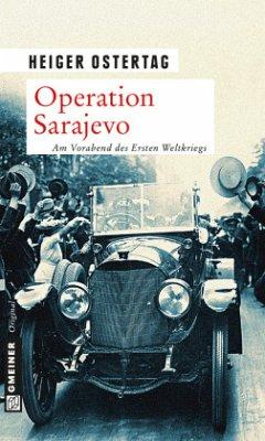 Operation Sarajevo (Mängelexemplar) - Ostertag, Heiger