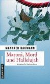 Maroni, Mord und Hallelujah (Mängelexemplar)