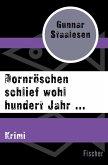Dornröschen schlief wohl hundert Jahr ... (eBook, ePUB)