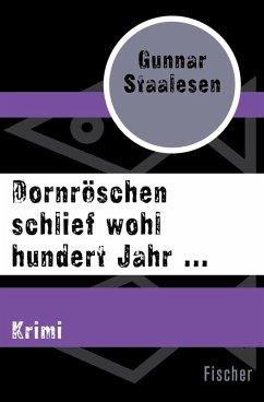 Dornröschen schlief wohl hundert Jahr ... (eBook, ePUB) - Staalesen, Gunnar