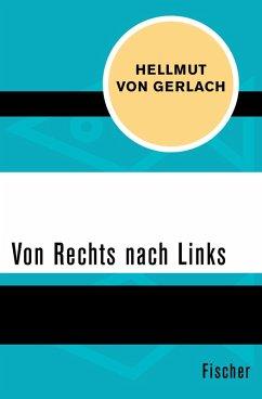 Von Rechts nach Links (eBook, ePUB) - Gerlach, Hellmut Von