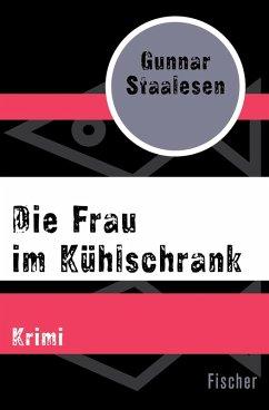 Die Frau im Kühlschrank (eBook, ePUB) - Staalesen, Gunnar