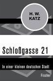 Schloßgasse 21 (eBook, ePUB)