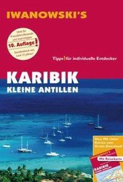 Iwanowski's Karibik Kleine Antillen - Reiseführer von Iwanowski, m. 1 Karte - Brockmann, Heidrun; Sedlmair, Stefan