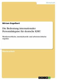 Die Bedeutung internationaler Personalakquise für deutsche KMU