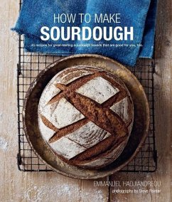 How to Make Sourdough - Hadjiandreou, Emmanuel