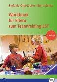 Workbook für Eltern zum Teamtraining EST