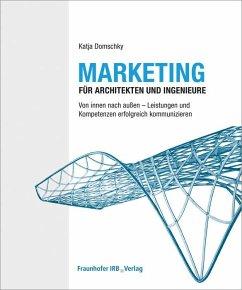 Marketing für Architekten und Ingenieure.