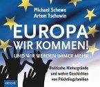 Europa, wir kommen!, Audio-CDs