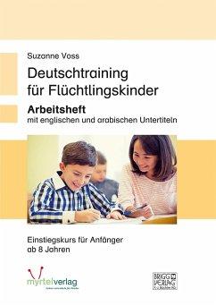 Deutschtraining für Flüchtlingskinder - Voss, Suzanne
