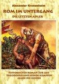 Rom im Untergang - Sammelband 2: Die letzten Adler (eBook, ePUB)