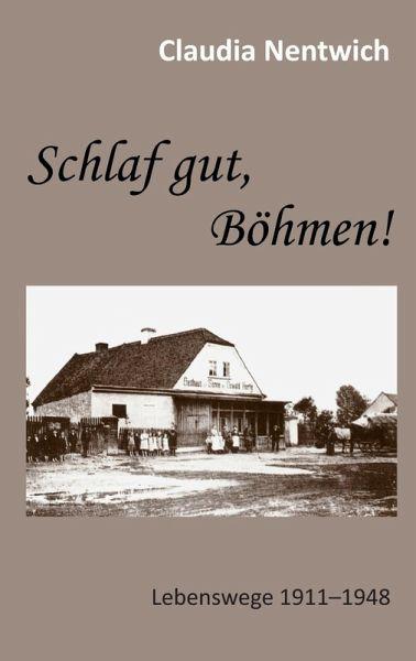 Schlaf gut, Böhmen! (eBook, ePUB) - Nentwich, Claudia