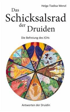 Das Schicksalsrad der Druiden (eBook, ePUB)