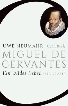 Miguel de Cervantes (eBook, ePUB) - Neumahr, Uwe