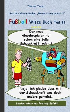 Fußball Witze Buch Teil II
