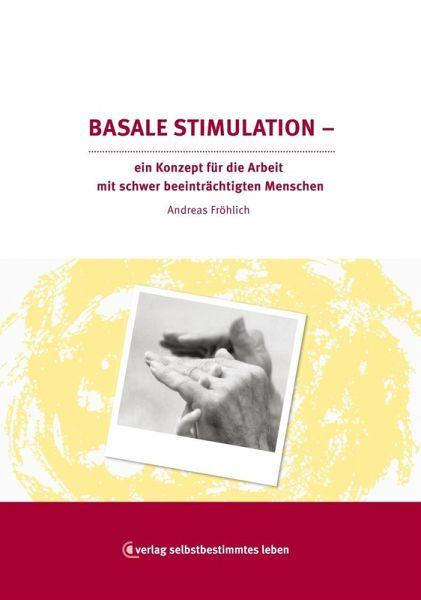 Basale Stimulation (eBook, ePUB) - Fröhlich, Andreas