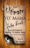 The Ultimate Yo Mama Joke Book (Ultimate Joke Book, #1) (eBook, ePUB)