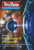 Entscheidung im Sterngewerk (Heftroman) / Perry Rhodan-Zyklus