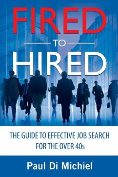 Fired to Hired - Di Michiel, Paul