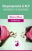 Körpersprache & NLP - verstehen und einsetzen (eBook, ePUB)
