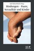 Bindungen - Paare, Sexualität und Kinder (eBook, ePUB)