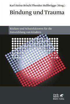 Bindung und Trauma (eBook, PDF)