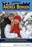 Meine kleine Schneeprinzessin / Notärztin Andrea Bergen Bd.1287 (eBook, ePUB)