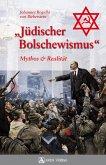 Jüdischer Bolschewismus (eBook, ePUB)