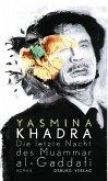 Die letzte Nacht des Muammar al-Gaddafi (eBook, ePUB)