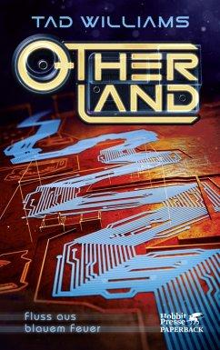 Fluss aus blauem Feuer / Otherland Bd.2 (eBook, ePUB) - Williams, Tad