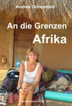 An die Grenzen - Afrika