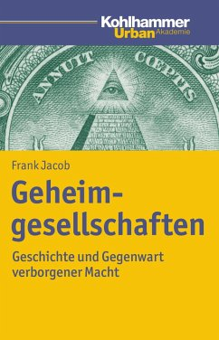 Geheimgesellschaften (eBook, ePUB) - Jacob, Frank