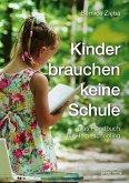 Kinder brauchen keine Schule (eBook, ePUB)