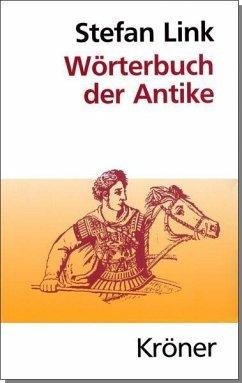 Wörterbuch der Antike (eBook, PDF) - Link, Stefan