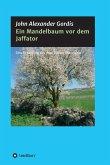 Ein Mandelbaum vor dem Jaffator (eBook, ePUB)