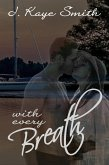 With Every Breath (eBook, ePUB)