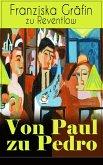 Von Paul zu Pedro (Vollständige Ausgabe) (eBook, ePUB)