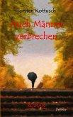 Auch Männer zerbrechen - ROMAN (eBook, ePUB)