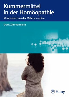 Kummermittel in der Homöopathie (eBook, PDF) - Zimmermann, Dorit