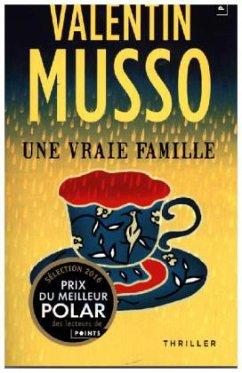 Une vraie famille - Musso, Valentin