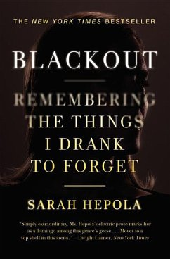Blackout: Remembering the Things I Drank to Forget - Hepola, Sarah