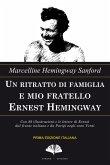 Un ritratto di famiglia e mio fratello Ernest Hemingway (eBook, ePUB)