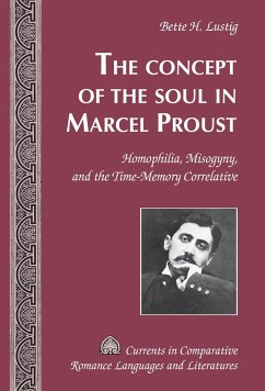 The Concept of the Soul in Marcel Proust - Lustig, Bette H.