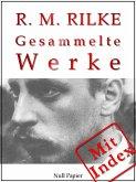 Rilke - Gesammelte Werke (eBook, PDF)
