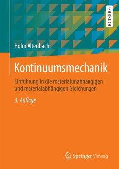 Kontinuumsmechanik (eBook, PDF) - Altenbach, Holm