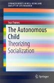 The Autonomous Child (eBook, PDF)