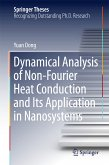 Dynamical Analysis of Non-Fourier Heat Conduction and Its Application in Nanosystems (eBook, PDF)