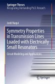 Symmetry Properties in Transmission Lines Loaded with Electrically Small Resonators (eBook, PDF)